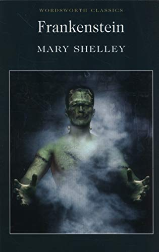 Frankenstein (Wordsworth Classics)