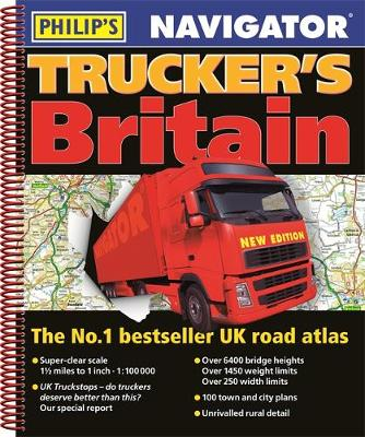 Philip's 2019 Navigator Trucker's Britain (Philips Road Atlas)