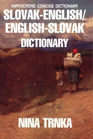 Slovak-English/English-Slovak Concise Dictionary (Hippocrene Concise Dictionary)