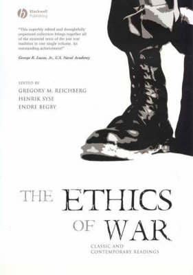 The Ethics of War: Classic and Contemporary Readings