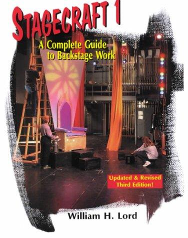 Stagecraft 1: A Complete Guide to Backstage Work