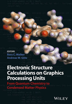 Electronic Structure Calculations on Graphics Processing Units: From Quantum Chemistry to Condensed Matter Physics