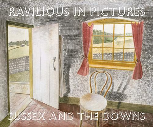 Ravilious in Pictures: Sussex and the Downs 1