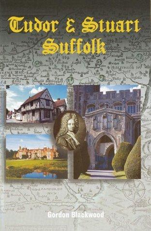 Tudor and Stuart Suffolk