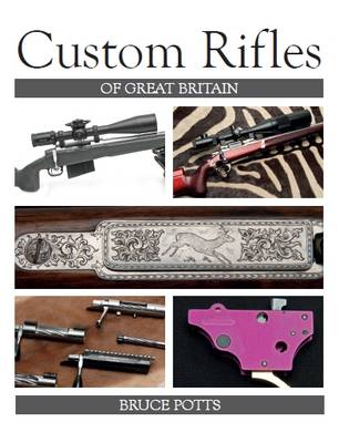 Custom Rifles of Great Britain