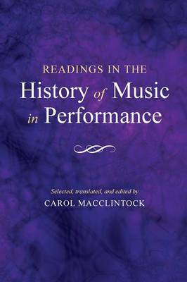 Readings in the History of Music in Performance (A Midland Book)