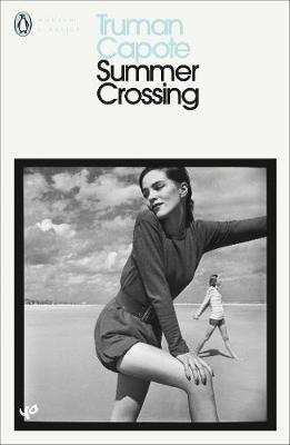 Summer Crossing (Penguin Classics)
