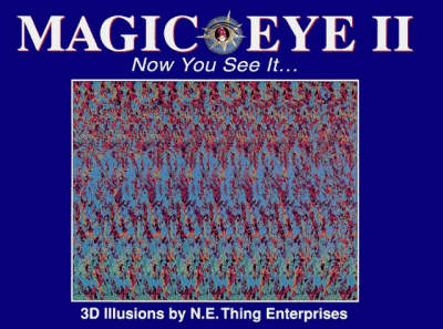 Magic Eye II: Now You See it