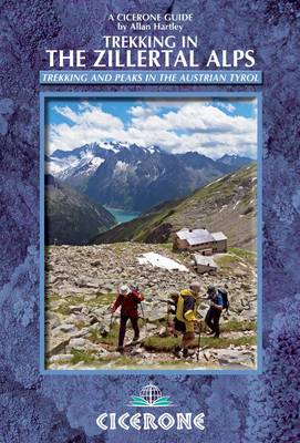 Trekking in the Zillertal Alps (Cicerone Guides)