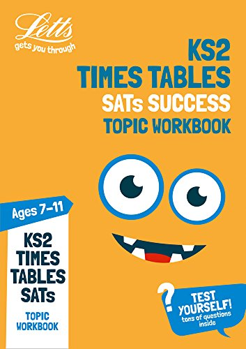 Letts KS2 Revision Success – KS2 Maths Times Tables Age 7-11 Practice Workbook