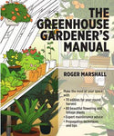 The Greenhouse Gardener's Manual