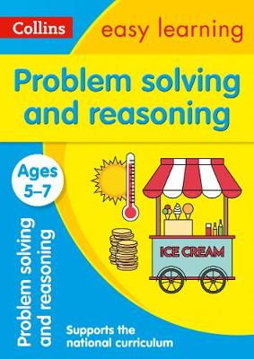 Collins Easy Learning KS1 – Problem Solving and Reasoning Ages 5-7