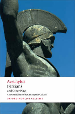 Persians and Other Plays (Oxford World's Classics)