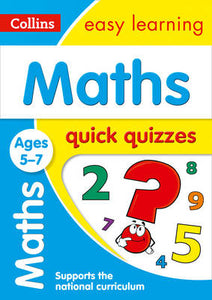 Maths Quick Quizzes: Ages 5-7 (Collins Easy Learning KS1)