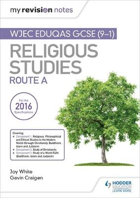 My Revision Notes WJEC Eduqas GCSE (9-1) Religious Studies Route A: Covering Christianity, Buddhism, Islam and Judaism