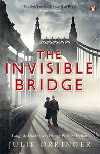TheInvisible Bridge by Orringer, Julie ( Author ) ON Mar-29-2011, Paperback