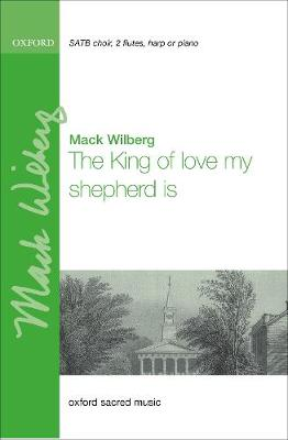 The King of Love, my shepherd is: SATB version