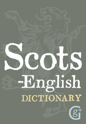 Scots-English English-Scots Dictionary (English and Scots Edition)
