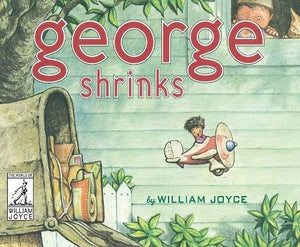 George Shrinks (The World of William Joyce)