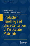 Production, Handling and Characterization of Particulate Materials (Particle Technology Series)