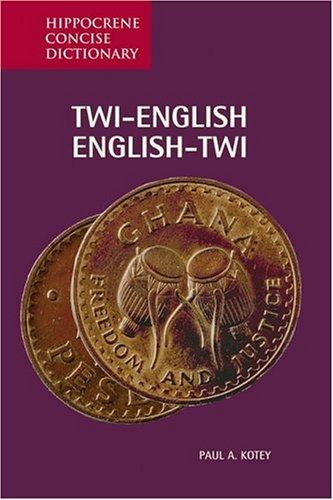 Twi-English/English-Twi Concise Dictionary (Hippocrene Concise Dictionary)
