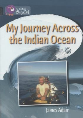 My Journey across the Indian Ocean (Collins Big Cat)