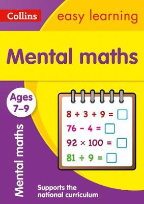 Collins Easy Learning Age 7-11 — Mental Maths Ages 7-9: New Edition