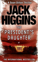 The President's Daughter (Sean Dillon Series)