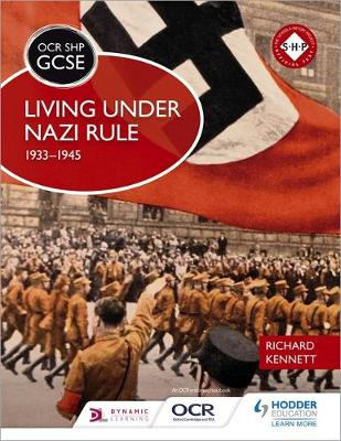OCR GCSE History SHP: Living under Nazi Rule 1933-1945