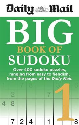 Daily Mail Big Book of Sudoku 1 (The Daily Mail Puzzle Books)