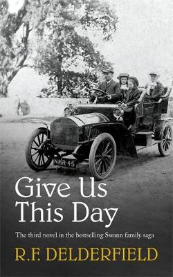 Give Us This Day: From one of the best-loved authors of the 20th century (Coronet Books)