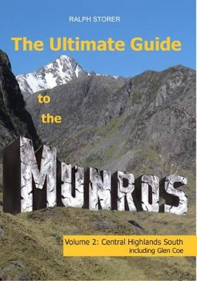 The Ultimate Guide to the Munros: Central Highlands South