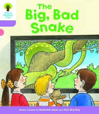 Oxford Reading Tree Biff, Chip and Kipper Stories Decode and Developthe Big, Bad Snake Level 1
