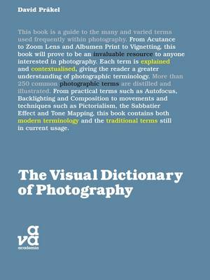 The Visual Dictionary of Photography (Visual Dictionaries)