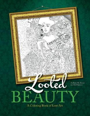 Looted Beauty: A Coloring Book of Lost Art