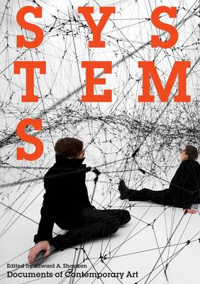 Systems (Documents of Contemporary Art)