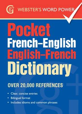 Pocket French-English English-French Dictionary: Over 20,000 References