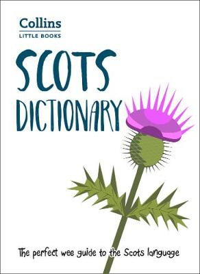 Scots Dictionary (Collins Little Books)