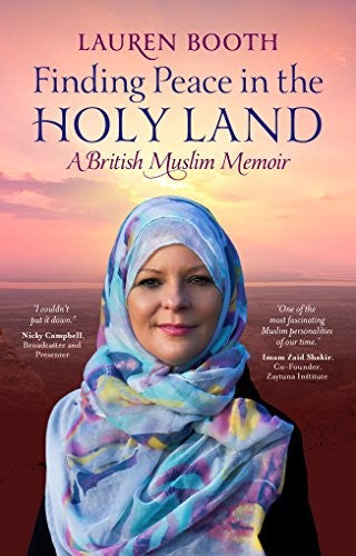 Finding Peace in the Holy Land: A British Muslim Memoir