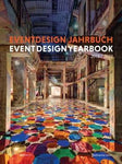 Event Design Yearbook 2018 / 2019 (English and German Edition)