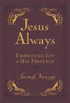 Jesus Always Small Deluxe: Embracing Joy in His Presence (Jesus CallingÂ)
