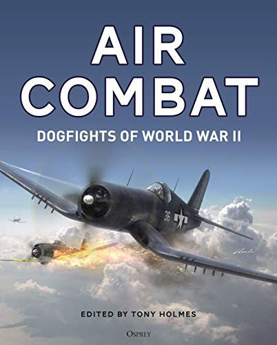 Air Combat: Dogfights of World War II