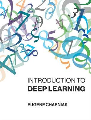 Introduction to Deep Learning (The MIT Press)