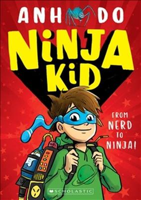 Ninja Kid: From Nerd to Ninja