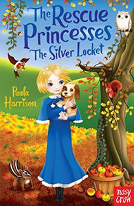 Rescue Princesses: The Silver Locket (The Rescue Princesses)