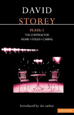 "Storey: Plays One: ""Contractor"", ""Home"", ""Stages"", ""Caring"" v. 1 (Contemporary Dramatists)"