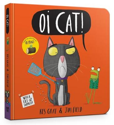 Oi Cat! Board Book (Oi Frog and Friends)
