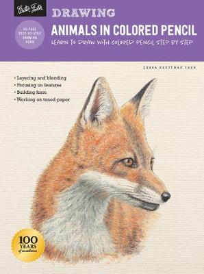 Drawing: Animals in Colored Pencil: Learn to draw with colored pencil step by step (How to Draw & Paint)