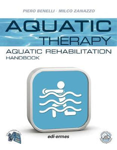Aquatic Therapy: Aquatic Rehabilitation Handbook