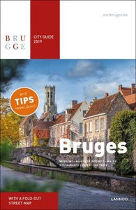 Bruges City Guide 2019: Museums - Places of Interest - Walks - Restaurants - Cafu00e9s - Accommodations - Day trips